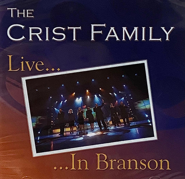 THE CRIST FAMILY / LIVE IN BRANSON CD