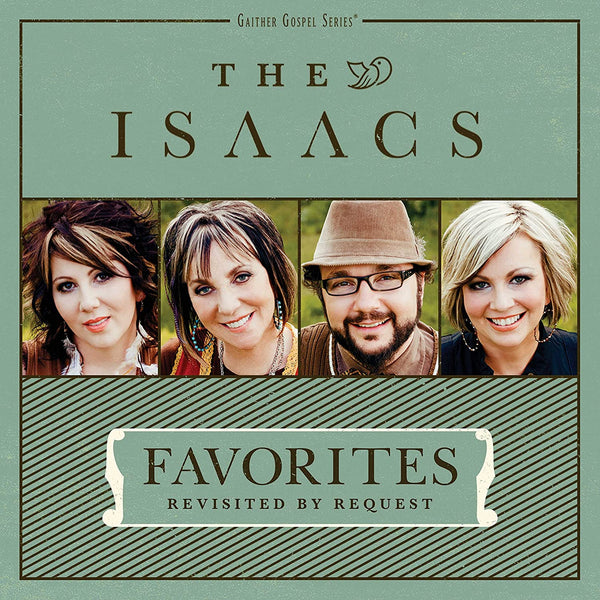 ISAACS / FAVORITES: REVISITED BY REQUEST CD