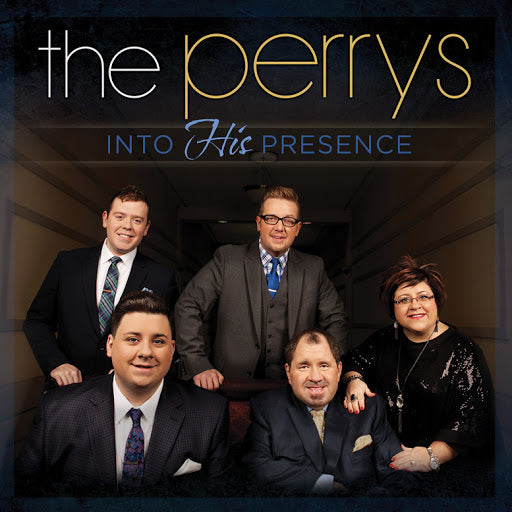 PERRYS / INTO HIS PRESENCE CD