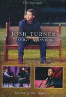 JOSH TURNER / I SERVE A SAVIOR DVD