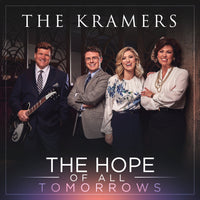 KRAMERS / THE HOPE OF ALL TOMORROWS CD