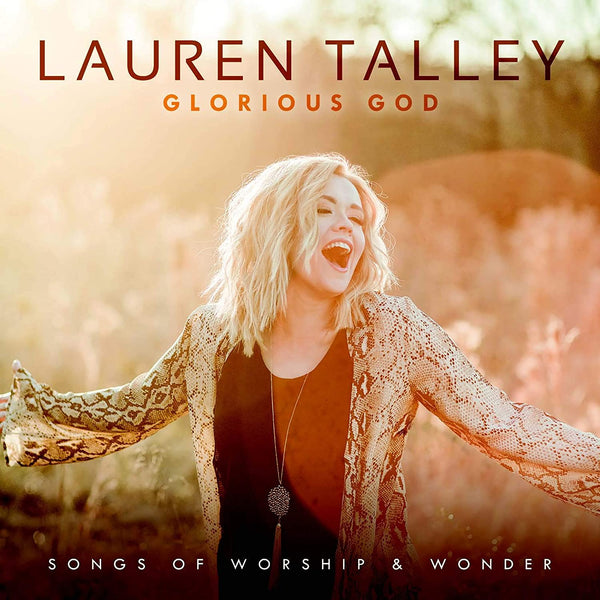 LAUREN TALLEY / GLORIOUS GOD CD