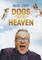 MARK LOWRY / DOGS GO TO HEAVEN DVD