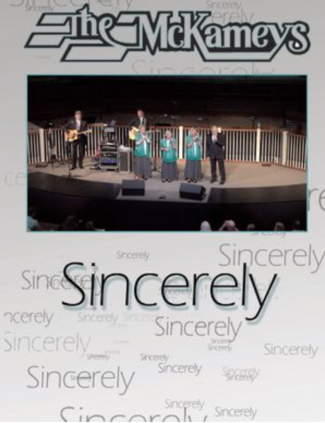 MCKAMEYS / SINCERELY DVD