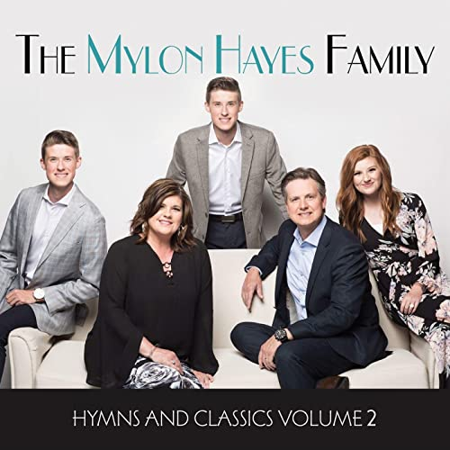 MYLON HAYES FAMILY / HYMNS AND CLASSICS VOLUME 2 CD