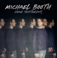 MICHAEL BOOTH / DEAR YESTERDAY CD