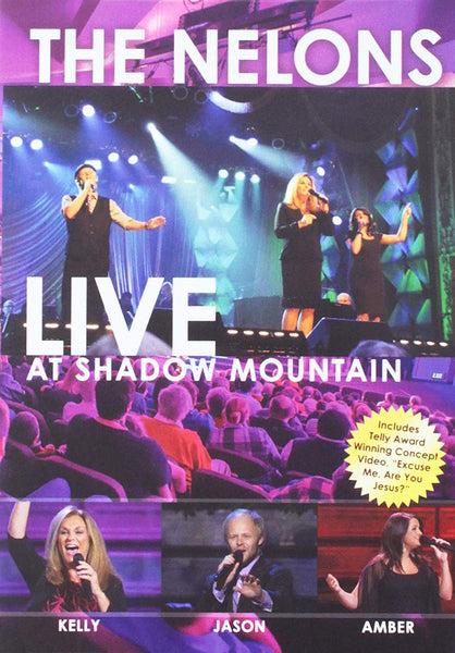 NELONS / LIVE AT SHADOW MOUNTAIN DVD