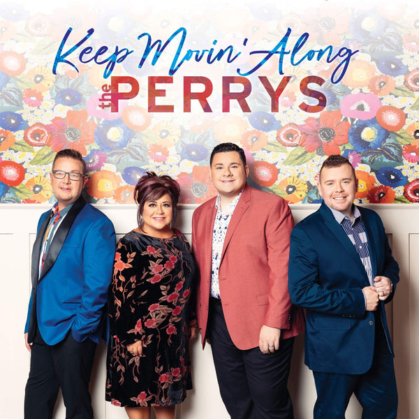 PERRYS / KEEP MOVIN' ALONG CD