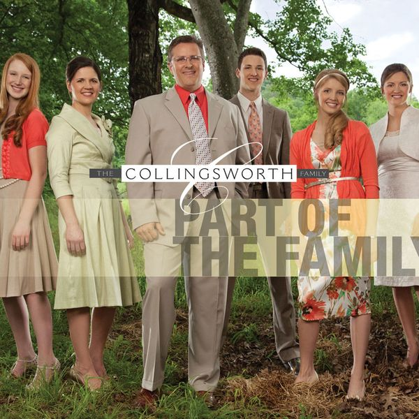 COLLINGSWORTH FAMILY / PART OF THE FAMILY CD
