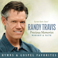 RANDY TRAVIS / PRECIOUS MEMORIES: WORSHIP & FAITH CD