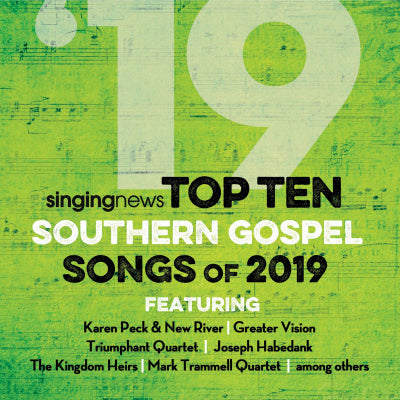 SINGING NEWS TOP TEN SOUTHERN GOSPEL SONGS OF 2019 CD