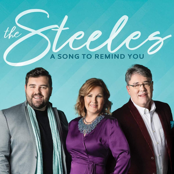 STEELES / A SONG TO REMIND YOU CD