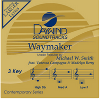 Waymaker (Michael W. Smith feat. Vanessa Campagna & Madelyn Berry) CD
