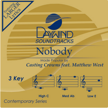 Nobody (Casting Crowns feat. Matthew West) CD