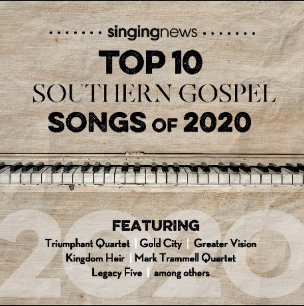 Singing News Top 10 Southern Gospel Songs Of 2020 CD