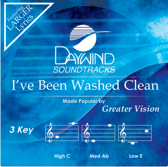I've Been Washed Clean (Greater Vision) CD