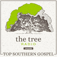 The Tree Radio Presents Top Southern Gospel CD