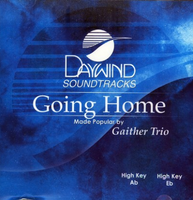 Going Home (Gaither Trio) CD