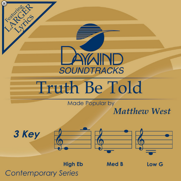 Truth Be Told (Matthew West) CD