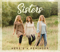 Sisters / Here's a Reminder CD