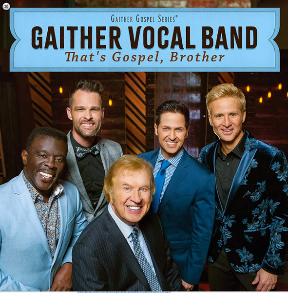 Gaither Vocal Band / That's Gospel, Brother CD