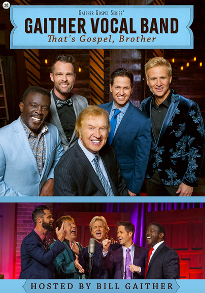 Gaither Vocal Band / That's Gospel, Brother DVD