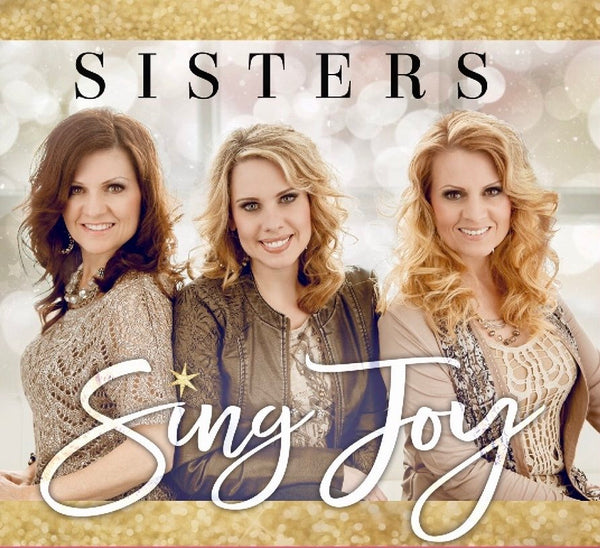 Sisters / Sing Joy Christmas CD