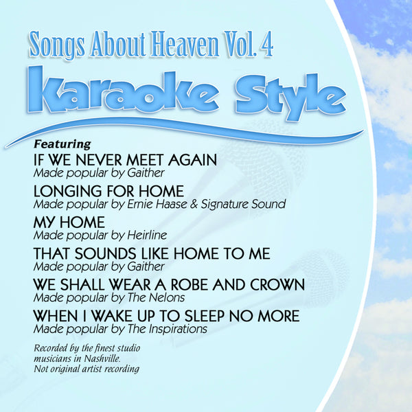 Karaoke Style: Songs About Heaven Vol. 4
