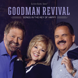 Goodman Revival / Songs In The Key Of Happy CD