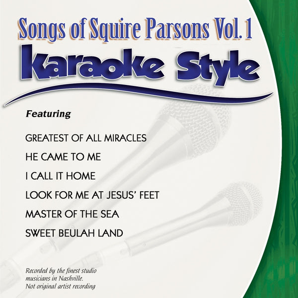 Karaoke Style: Songs of Squire Parsons Vol. 1