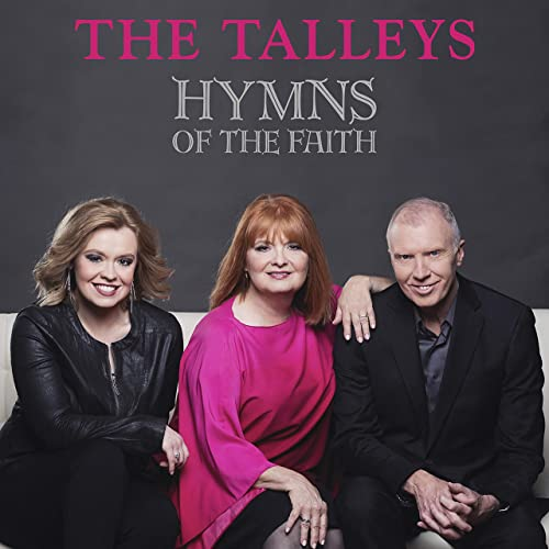 TALLEYS / HYMNS OF THE FAITH CD