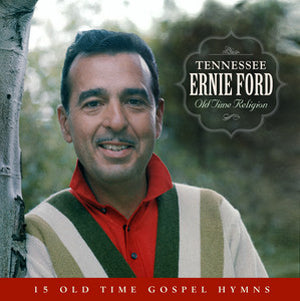 Tennessee Ernie Ford / Old Time Religion CD
