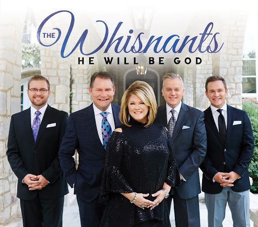 WHISNANTS / HE WILL BE GOD CD