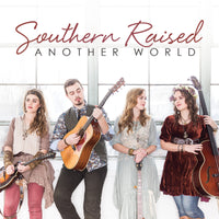 Southern Raised / Another World CD