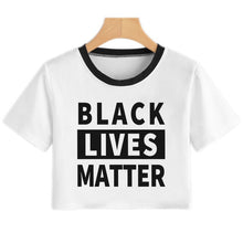 Load image into Gallery viewer, BLACK LIVES MATTER Crop Top Sexy T Shirt Women