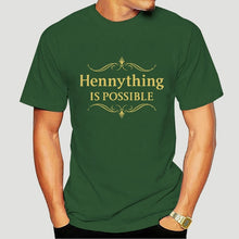 Load image into Gallery viewer, Hennything Is Possible Tee (Men & Women)