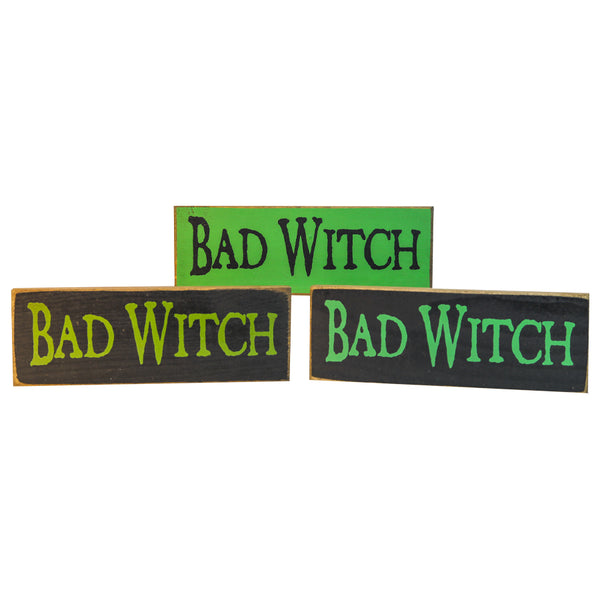 """Bad Witch"" Wooden Sign"