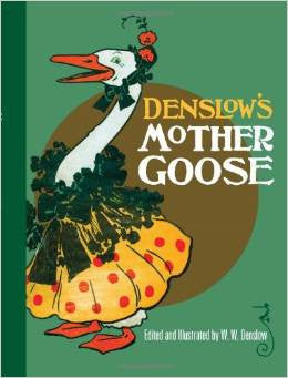 Denslow's Mother Goose Book