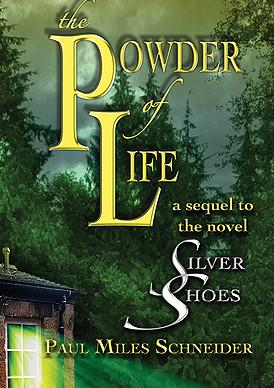 The Power of Life: a sequel to Silver Shoes