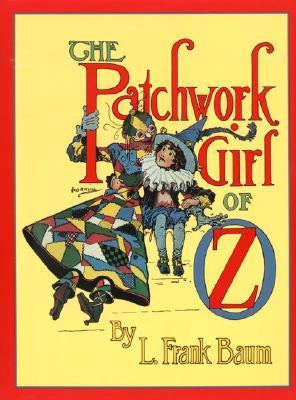 The Patchwork Girl of Oz
