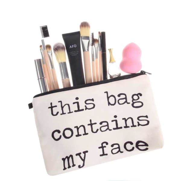 Trousse De Maquillage This Bag Contains My Face