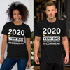 2020 Very Bad Would Not Recommend Unisex T-Shirt