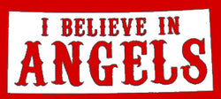 SoCal Hells Angels Decal 'I Believe In Angels' 3 3/4L x 1 3/4H