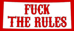SoCal Hells Angels Decal 'F**ck The Rules'  3 3/4L x 1 3/4H