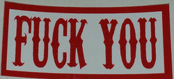Fuck You Decal - So Cal Clothing