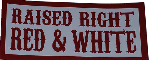 Raised Right Red & White Decal - So Cal Clothing
