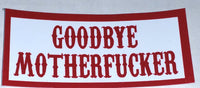 Goodbye Motherfucker Decal - So Cal Clothing