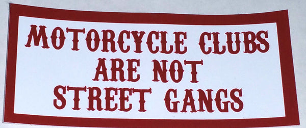 Motorcycle Clubs Are Not Street Gangs Decal - So Cal Clothing