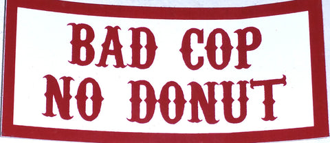 Bad Cop No Donut Decal - So Cal Clothing