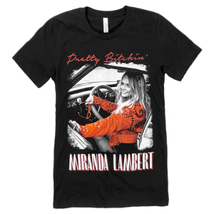 """Pretty Bitchin', Miranda Lambert"" with photo of Miranda on front"